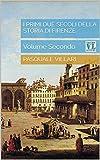Image de I primi due secoli della storia di Firenze: Volume Secondo