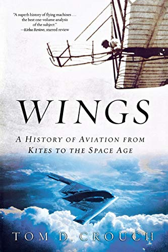 Wings - A History of Aviation from Kites to the Space Age