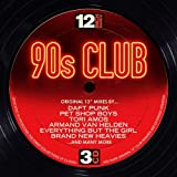 Best Various Of 1990s Musics - 12 Inch Dance: 90s Club Review