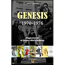 Genesis 1970-1976: Viaggio musicale da Trespass a Wind & Wuthering: Volume 9
