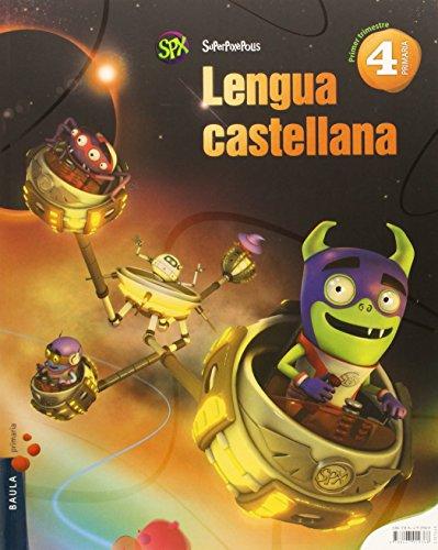 Lengua castellana 4º Primaria Superpixèpolis LA (Projecte Superpixèpolis) - 9788447929368
