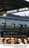 'Nachtzug nach Lissabon: Roman' von Pascal Mercier