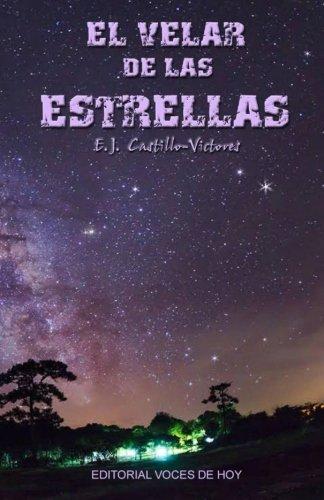 El Velar de las Estrellas: Novela