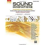 SOUND INNOVATIONS FOR CONCERT (Sound Innovations for Concert Band: Ensemble Development)