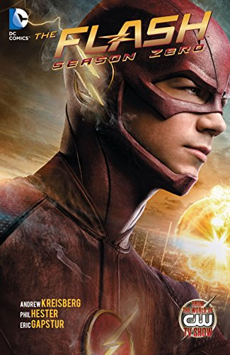 The Flash: Season Zero (2014-2015) Vol. 1 (English Edition) von [Kreisberg, Andrew]