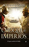 Choque De Imperios. El Gran Asalto De Malta (Novela Histórica)
