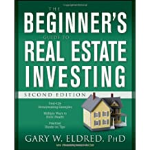 The Beginner′s Guide to Real Estate Investing