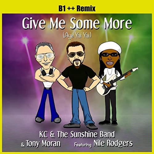 Give Me Some More (Aye Yai Yai) B1 ++ Remix