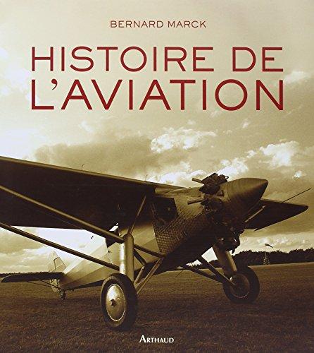 Histoire de l'aviation por Bernard Marck