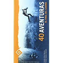 40 aventuras : al final del camino