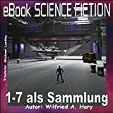 Image de Science Fiction 001 bis 007: Komplette Sammlung (eBook Science Fiction)