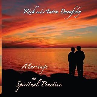 Marriage as Spiritual Practice