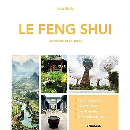 Le Feng Shui: Science taoïste de l'habitat.