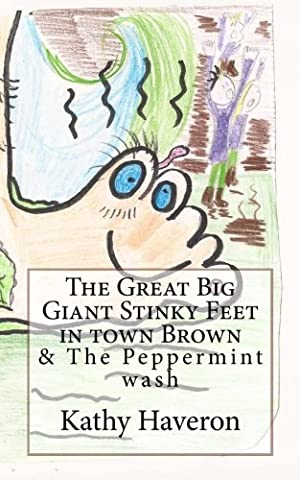 The Great Big Giant Stinky Feet in town Brown