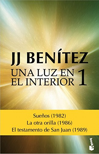 Una luz en el interior. Volumen 1 (Biblioteca J. J. Benítez)
