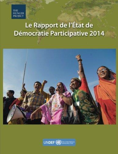 Le Rapport de l'État de Démocratie Participative 2014 par The Hunger Project