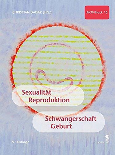 Sexualität, Reproduktion, Schwangerschaft, Geburt: MCW 15