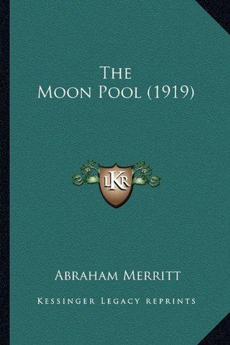 The Moon Pool (1919) the Moon Pool (1919)