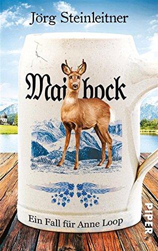 Buchseite und Rezensionen zu 'Maibock: Ein Fall für Anne Loop (Anne-Loop-Reihe 5)' von Jörg Steinleitner