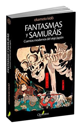 Fantasmas y Samuráis. Cuentos modernos del viejo Japón (G. Obras Lit. Japonesa)