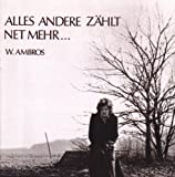 Alles Andere Zählt Net Mehr - Wolfgang Ambros