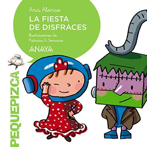 La Fiesta De Disfraces Primeros Lectores 1 5 Anos Pequepizca