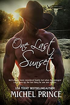 One Last Sunset (The Long Ranch Series Book 1) by [Prince, Michel]