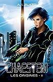 Chaestem : Les Origines - II: Une saga d'anticipation SF (Le Cycle des Espaces - livres de Hard Science Fiction Française cyberpunk t. 2)