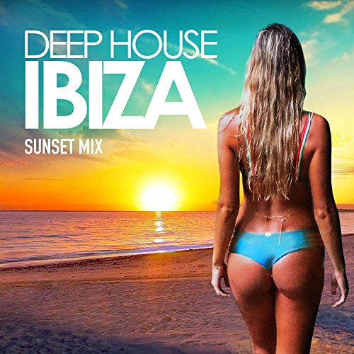Deep House Ibiza, Vol. 2 (Sunset Mix) (Mix Deep House)