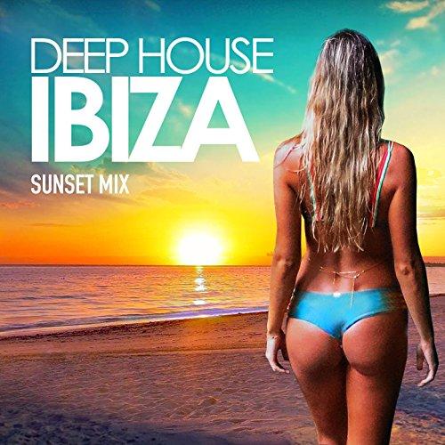 Deep House Ibiza, Vol. 2 (Sunset Mix) (House Mix)