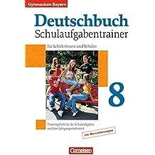 Deutschbuch Gymnasium - Bayern: 8. Jahrgangsstufe - Schulaufgabentrainer mit Lösungen