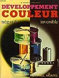 Développement couleur - Négatif, inversible (Collection Art et technique)