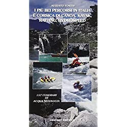 I più bei percorsi in Italia e Corsica di canoa, kayak, rafting e hydrospeed