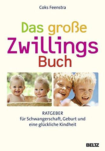 Das große ZwillingsBuch: Ratgeber für Schwangerschaft, Geburt und eine glückliche Kindheit - Kiefer Ziehen