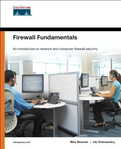 Firewall Fundamentals 1st edition by Noonan, Wes, Dubrawsky, Ido (2006) Paperback