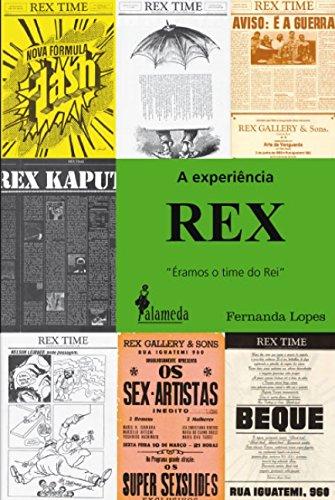 A Experiência Rex (Em Portuguese do Brasil)