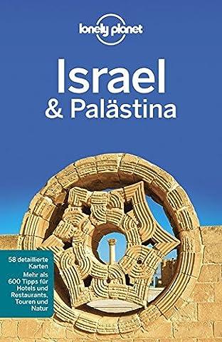 Lonely Planet Reiseführer Israel, Palästina (Lonely Planet Reiseführer