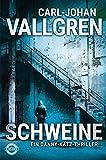 'Schweine' von 'Carl-Johan Vallgren'