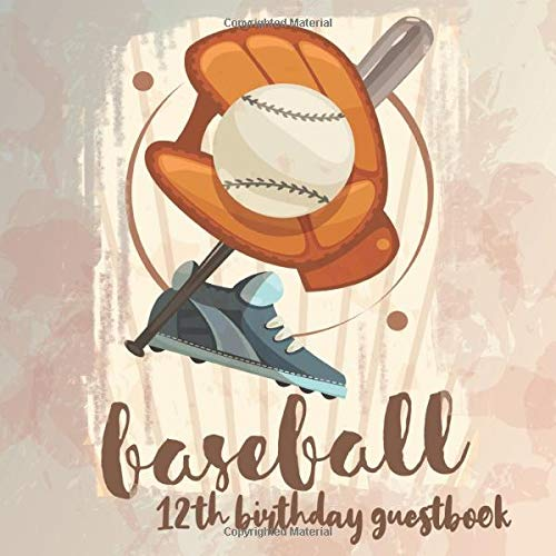 Baseball 12th Birthday Guestbook: Birthday Party Guest Book Celebration Log for Signing and Leaving Special Messages (Softball-album)