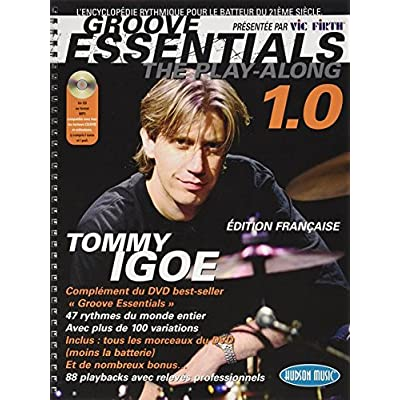 Igoe Tommy Groove Essentials Play-Along Drums 1.0 CD (ed. Française)