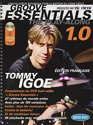 Igoe Tommy Groove Essentials Play-Along Drums 1.0 CD (ed. Française) par Igoe Tommy