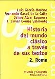 Historia del mundo clásico a través de sus textos. 2. Roma (El Libro Universitario - Manuales)