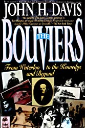 The Bouviers: From Waterloo to the Kennedys and Beyond