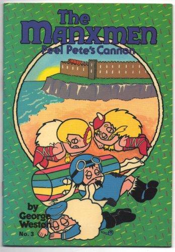 peel-petes-cannon-manxmen