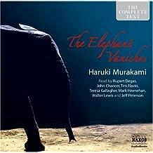 Haruki Murakami: The Elephant Vanishes (Classic Fiction)