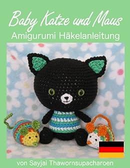 Baby Katze Und Maus Amigurumi Häkelanleitung Ebook Sayjai Sayjai