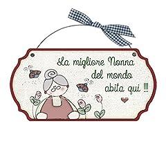 Idea Regalo - Targa sagomata LA MIGLIORE NONNA ... casa idea regalo made in italy Fuoriporta