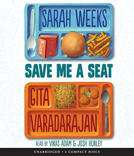 Save Me a Seat by Sarah Weeks (2016-07-26)