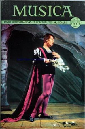 MUSICA DISQUES [No 7] du 01/10/1954 - CLASSIQUE ET JAZZ - VARIETES ET DANSE - A L'OPERA EN FRANCE - ANDRE JOLIVET - MUNICH - OASIS DU BALLET CLASSIQUE - LA SONATE FUNEBRE DE CHOPIN - LES INSTRUMENTS A CORDES - LE THEATRE DE LA MONNAIE - GROUPE MARIGNY - LA VIE MUSICALE EN EGYPTE PHARAONIQUE - LE SUICIDE DE BERLIOZ.