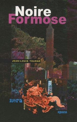 Noire Formose par Jean-Louis Tourné